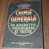 LIGIA STOICA, IRINA CONSTANTINESCU, V T MARCULETIU - CHIMIE GENERALA IN EXERCITII, PROBLEME SI TESTE
