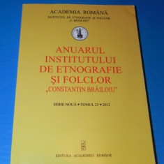 ANUARUL INSTITUTULUI DE ETNOGRAFIE SI FOLCLOR 2012 - ROMANITATEA DIN JURUL ROMANIEI. ETNOMUZICOLOGIE. aromani - Carte folclor