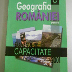 OCTAVIAN MANDRUT - GEOGRAFIA ROMANIEI PENTRU CAPACITATE 2001 - Carte Geografie