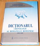 DICTIONARUL CRONOLOGIC AL ROMANULUI ROMANESC. 1990-2000, Alta editura