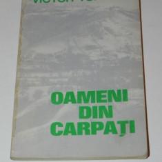 VICTOR TUFESCU - OAMENI DIN CARPATI - Carte Geografie, Teora