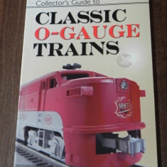 DAVID DOYLE - COLLECTOR S GUIDE TO CLASSIC O - GAUGE TRAINS. machete de tren