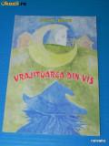 COSTIN BRATU - prima VRAJITOAREA DIN VIS. prima carte