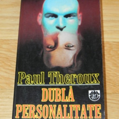 PAUL THEROUX - DUBLA PERSONALITATE - Carte politiste