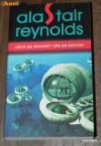 ALASTAIR REYNOLDS - CAINII DE DIAMANT. ZILE PE TURCOAZ. Science fiction horror. noua