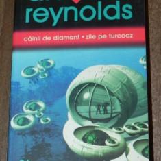 ALASTAIR REYNOLDS - CAINII DE DIAMANT. ZILE PE TURCOAZ. Science fiction horror. noua - Carte SF