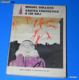 MIGUEL COLLAZO - CARTEA FANTASTICA A LUI OAJ
