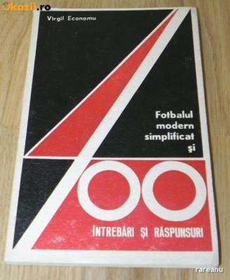 Virgil Economu - Forbalul modern simplificat si 400 de intrebari si raspunsuri foto