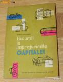 RAUL CALINESCU - EXCURSII IN IMPREJURIMILE CAPITALEI