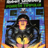 ROBERT SILVERBERG, BILL FAWCETT - POARTA TIMPULUI. SCIENCE FICTION 78779 - Carte SF