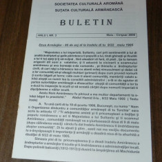 BULETIN SOCIETATEA CULTURALA AROMANA ANUL 1 NR 3 2000. aromani - Carte Istorie
