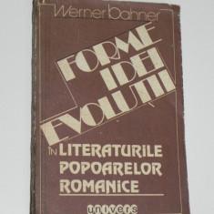 W BAHNER-FORME IDEI EVOLUTII IN LITERATURILE POPOARELOR ROMANICE