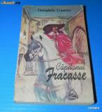 THEOPHILE GAUTIER - CAPITANUL FRACASSE. Traducere de Gellu Naum (02323 ar