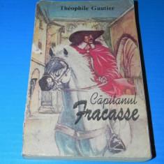THEOPHILE GAUTIER - CAPITANUL FRACASSE. Traducere de Gellu Naum (02323 ar - Carte de aventura