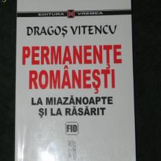 DRAGOS VITENCU - PERMANENTE ROMANESTI LA MIAZANOAPTE SI RASARIT - Istorie