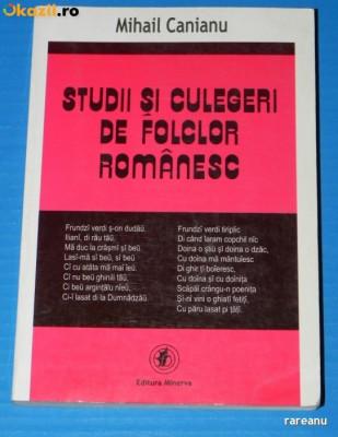 MIHAIL CANIANU - STUDII SI CULEGERI DE FOLCLOR ROMANESC foto