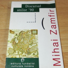 MIHAI ZAMFIR - DISCURSUL ANILOR 90