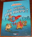 Benzi desenate Franta - HUGO BD - OLIVIER RANSON - LES AVENTURES DE SUPFERMANN