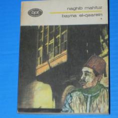NAGHIB MAHFUZ - BAYNA EL-QASREIN VOL 1 BPT 1194 (02544 olg - Roman, Anul publicarii: 1984