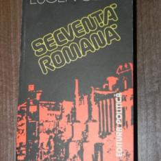 EUGEN CIZEK - SECVENTA ROMANA. MIJLOCUL SECOLULUI I AL EREI NOASTRE - Istorie