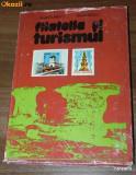 APOSTOL TURBATU, NICOLAE NEAGU - FILATELIA SI TURISMUL. Filatelie (75746