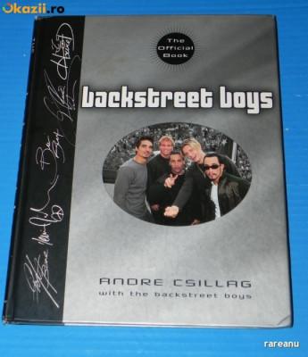 ANDRE CSILLAG - BACKSTREET BOYS THE OFFICIAL BOOK - CARTE ALBUM CU ILUSTRATII. TEXT IN LIMBA ENGLEZA foto