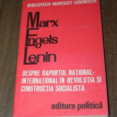 KARL MARX ENGELS LENIN - DESPRE RAPORTUL NATIONAL INTERNATIONAL IN REVOLUTIA - Carte Politica