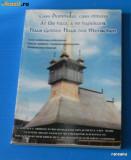CASA DOMNULUI, CASA OMULUI - VALORI PATRIMONIALE MULTICULUTRALE. CATALOGUL ARHITECTURII RELIGIOASE DIN JUDETUL SATU MARE