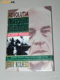 SERGIU NICOLAESCU - REVOLUTIA. INCEPUTUL ADEVARULUI. UN RAPORT PERSONAL, Alta editura