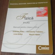 OCTAVIAN RUSU, TRAISTARU, DINCA FIZICA F1+F2 MANUAL clasa 12 XII CORINT 2007 - Culegere Fizica