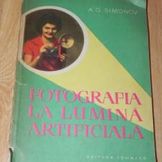 A G SIMONOV - FOTOGRAFIA LA LUMINA ARTIFICIALA carte foto (0987 - Carte Fotografie
