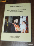 LAURIAN STANCHESCU - VIATA PARINTELUI MARIAN DE LA FOTACHESTI - VIDELE