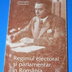 GHEORGHE TATARESCU - REGIMUL ELECTORAL SI PARLAMENTAR IN ROMANIA - Carte Politica
