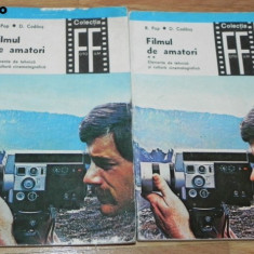 FILMUL DE AMATORI ELEMENTE DE TEHNICA SI CULTURA CINEMATOGRAFICA vol 1-2 - Carte Fotografie