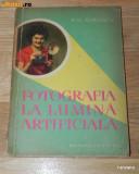 A G SIMONOV - FOTOGRAFIA LA LUMINA ARTIFICIALA carte foto (454, Alta editura