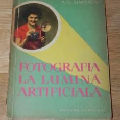 A G SIMONOV - FOTOGRAFIA LA LUMINA ARTIFICIALA carte foto (454 - Carte Fotografie