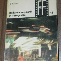 N Tomescu - Redarea miscarii in fotografie (0434 - Carte Fotografie