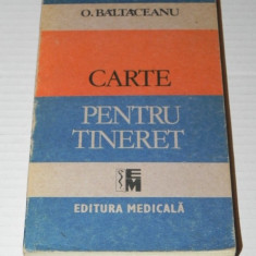 O BALTACEANU - CARTE PENTRU TINERET - Carti auto