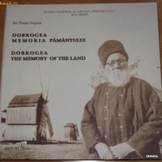 DOBROGEA MEMORIA PAMANTULUI. ALBUM ETNOGRAFIC. ETNOGRAFIE - Carte Arta populara