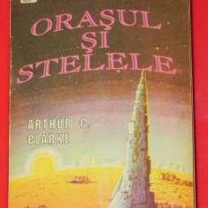 ARTHUR C. CLARKE - ORASUL SI STELELE (75643 - Carte SF