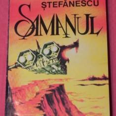SORIN STEFANESCU - SAMANUL. Sf science fiction 4342 - Carte SF