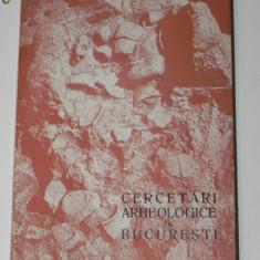CERCETARI ARHEOLOGICE IN BUCURESTI VOL 1, 1962 - Istorie