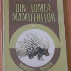 DUMITRU MURARIU - DIN LUMEA MAMIFERELOR. MAMIFERE TERESTRE - Carte Biologie