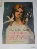 ELENA ZAFIRA ZANFIR - FRUMOASA DE PE PLANETA FARA NUME. BASME
