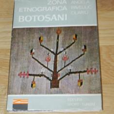 ANGELA PAVELIUC OLARIU - ZONA ETNOGRAFICA BOTOSANI - Carte Arta populara