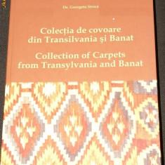 COLECTIA DE COVOARE DIN TRANSILVANIA SI BANAT - GEORGETA STOICA - Carte Arta populara