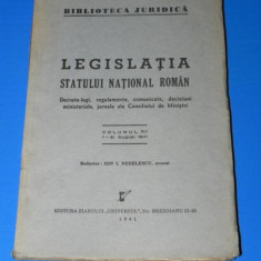 LEGISLATIA STATULUI NATIONAL ROMAN VOL 12/ 1-31 IAUGUST 1941 - Carte Legislatie