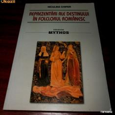 NICULINA CHIPER - REPREZENTARI ALE DESTINULUI IN FOLCLORUL ROMANESC. etnologie - Carte folclor
