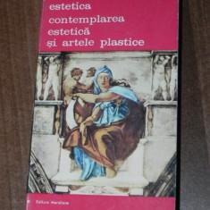 THEODOR LIPPS - ESTETICA, CONTEMPLAREA ESTETICA SI ARTELE PLASTICE VOL 1 - Carte Istoria artei