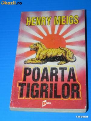 HENRY MEIGS - POARTA TIGRILOR (02237 ar foto